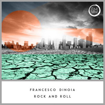 Francesco Dinoia - Rock and Roll