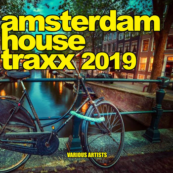Various Artists - Amsterdam House Traxx 2019