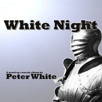 Peter White - White Night (Live) (Explicit)