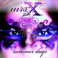 Mrs. X - Summer Days