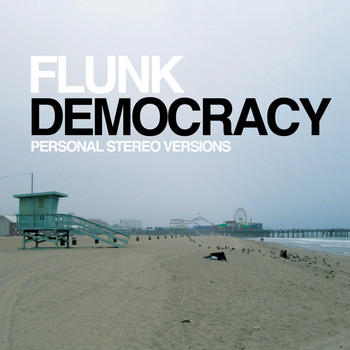 Flunk - Democracy
