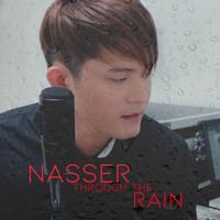 Nasser - Through the Rain