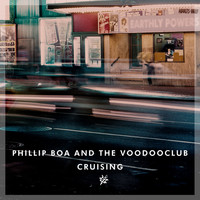 Phillip Boa & The VoodooClub - Cruising (Explicit)