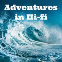 Adventures in Hi-Fi - Soothing Ocean Waves