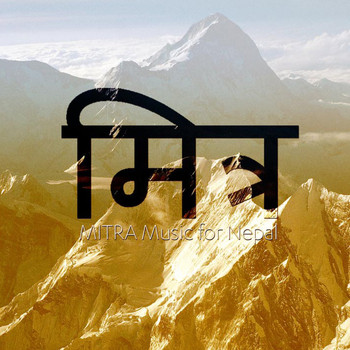Various Artists - Mitra Music For Nepal