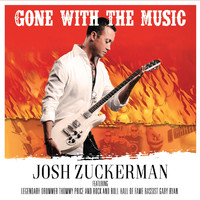 Josh Zuckerman - Gone with the Music