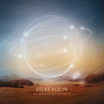 Eelke Kleijn - Moments Of Clarity