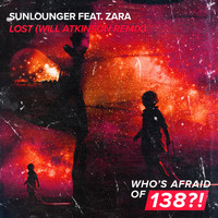 Sunlounger feat. Zara - Lost (Will Atkinson Remix)