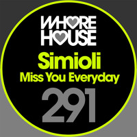 Simioli - Miss You Everyday