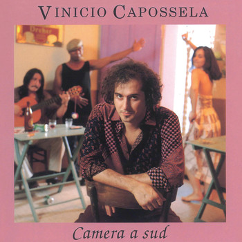 Vinicio Capossela - Camera a Sud (2018 Remastered Version)