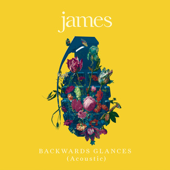James - Backwards Glances (Acoustic)