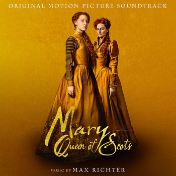 "Max Richter - A New Generation (From ""Mary Queen Of Scots"" Soundtrack)"