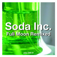 Soda Inc. - Full Moon Remixed