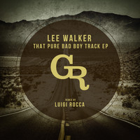 Lee Walker - The Bad Boy EP
