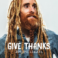 Joseph Israel - Give Thanks