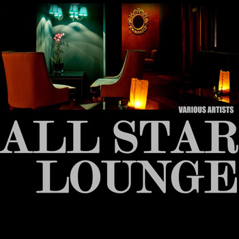 Various Artists - All Star Lounge