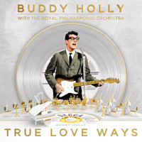 Buddy Holly - True Love Ways