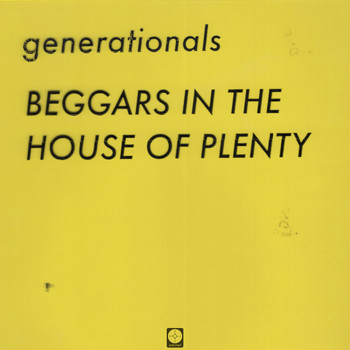 Generationals - Beggars in the House of Plenty