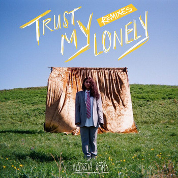 Alessia Cara - Trust My Lonely (Remixes)