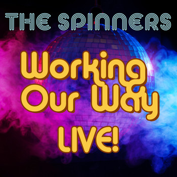 The Spinners - Working Our Way Live!