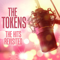 The Tokens - The Hits Revisited