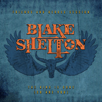 Blake Shelton - The King Is Gone (So Are You)
