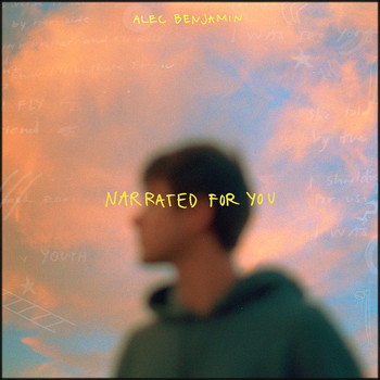 Alec Benjamin - Narrated For You