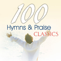 The Joslin Grove Choral Society - 100 Hymns and Praise Classics
