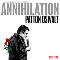 Patton Oswalt - Annihilation (Explicit)