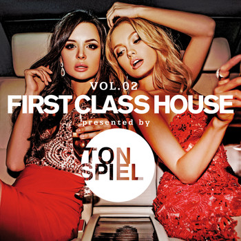 Various Artists - First Class House, Vol. 2 presented by TONSPIEL (Explicit)