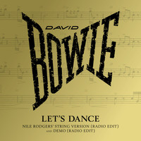David Bowie - Let's Dance (Nile Rodgers' String Version, Radio Edit)