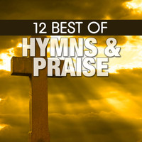The Joslin Grove Choral Society - 12 Best of Hymns & Praise