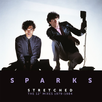 "Sparks - Stretched: The 12"" Mixes 1979-1984"