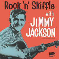 Jimmy Jackson - Rock 'n' Skiffle with...