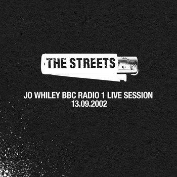 The Streets - Jo Whiley BBC Radio 1 Live Session, 13.09.2002