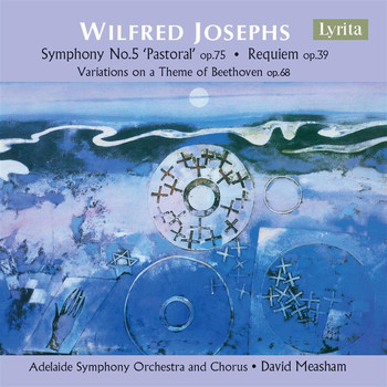Adelaide Symphony Orchestra / David Measham - Josephs: Symphony No. 5, Variations on a Theme of Beethoven & Requiem