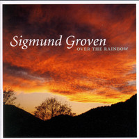 Sigmund Groven - Over the Rainbow