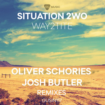 Situation 2wo - Way2tite (Remixes)