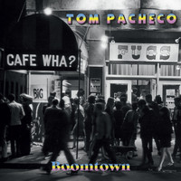 Tom Pacheco - Boomtown