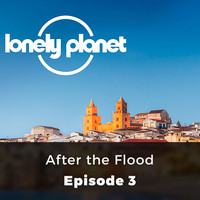 Oliver Smith - Lonely Planet, Episode 3: After the Flood