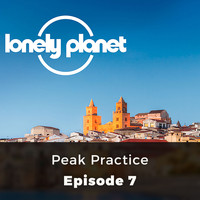 Oliver Smith - Peak Practice - Lonely Planet, Episode 7