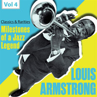 Louis Armstrong - Milestones of a Jazz Legend: Louis Armstrong, Vol. 4