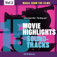 Alfred Newman - Movie Highlights Soundtracks, Vol. 2