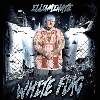Illuminate - White Flag (feat. Laquan Green)