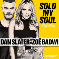 Dan Slater - Sold My Soul (Part 3 - Radio Edits)