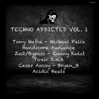 Various Artists - Techno Addicted Vol. 1