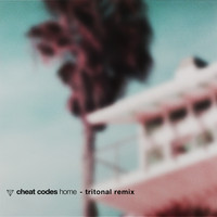 Cheat Codes - Home (Tritonal Remix)
