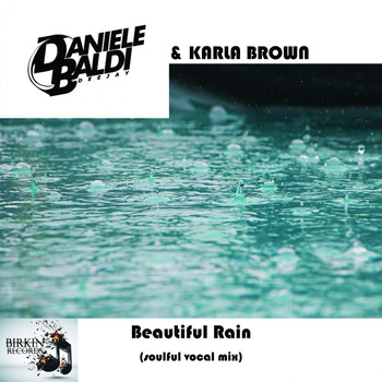 Daniele Baldi and Karla Brown - Beautiful Rain