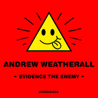 Andrew Weatherall - Evidence the Enemy