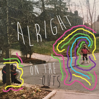 Alright - On the Outs
